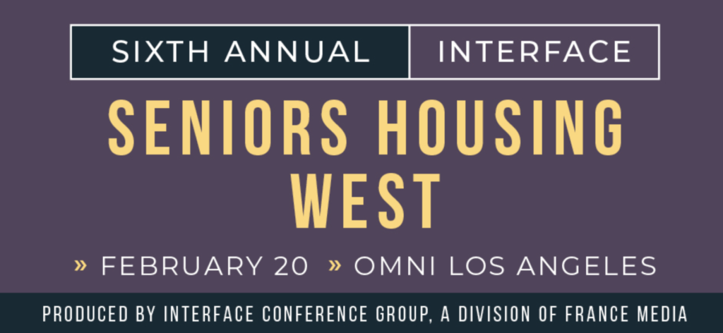 InterFace Seniors Housing West - Los Angeles - Feb 20, 2020