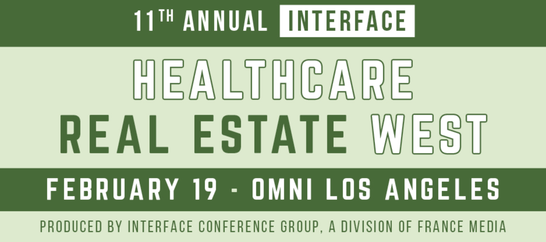 InterFace Healthcare Real Estate West - Los Angeles February 19, 2020