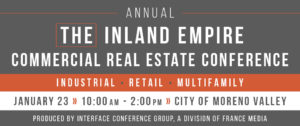 THE Inland Empire Commercial Real Estate Conference - Jan 23, 2020