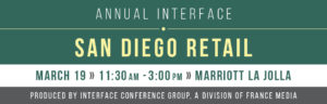 InterFace San Diego Retail Real Estate conference